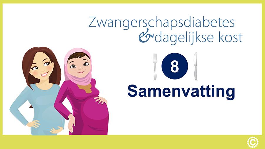 Zwangerschapsdiabetes en dagelijkse kost_Videostartpagina_08_Samenvatting